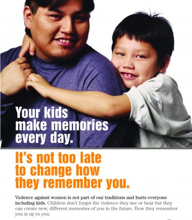 Fathering After Violence poster: Your kids make memories every day. It's not too late to change how they remember you.